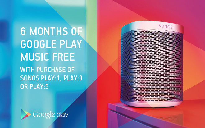 To celebrate the launch of Google Play Music to Sonos, from 22nd May until  July 8, 2014 you will receive 6 months of Google Play Music (All Access) ...